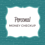 Personal Money Check Up