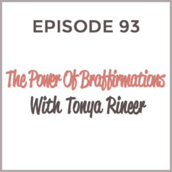 HMM 93 - Power of Braffirmations