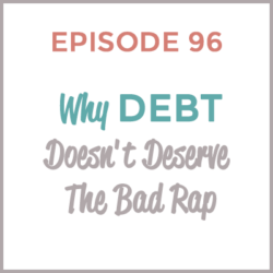 HMM 96: Why Debt Doesn't Deserve The Bad Rap