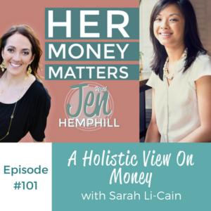 HMM 101: A Holistic View On Money With Sarah Li-Cain