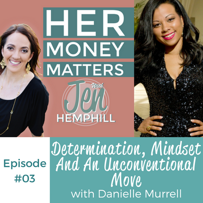 HMM 03: Determination, Mindset And An Unconventional Move With Danielle Murrell
