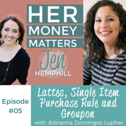HMM 05: Lattes, Single Item Purchase Rule and Groupon with Adrianna Domingos-Lupher