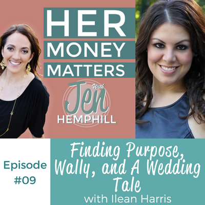 HMM 09: Finding Purpose, Wally, and A Wedding Tale With Ilean Harris