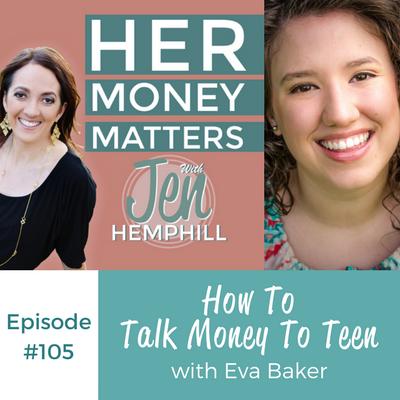 HMM 105: How To Talk Money To Teen With Eva Baker