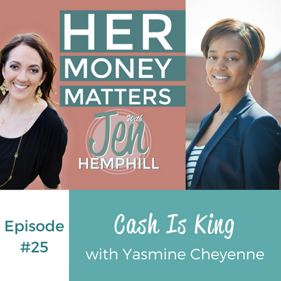 HMM 25: Cash Is King With Yasmine Cheyenne