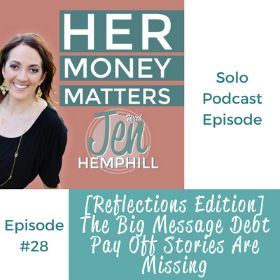 HMM 28: [Reflections Edition] The Big Message Debt Pay Off Stories Are Missing