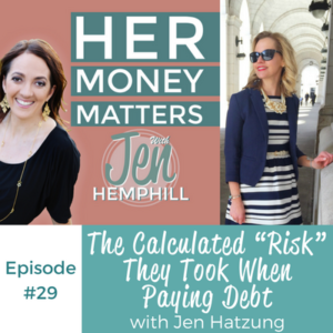 "HMM 29: The Calculated ""Risk"" They Took When Paying Debt With Jen Hatzung"