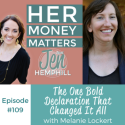 HMM 109: The One Bold Declaration That Changed It All With Melanie Lockert