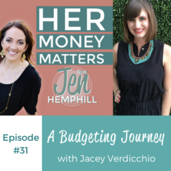 HMM 31: A Budgeting Journey With Jacey Verdicchio
