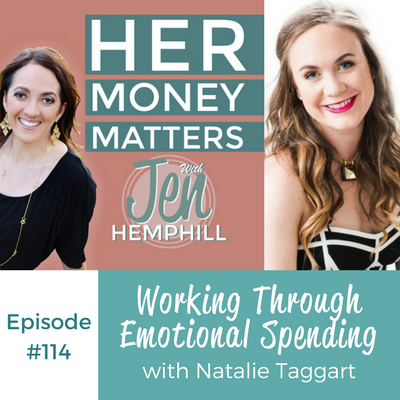 HMM 114: Working Through Emotional Spending With Natalie Taggart