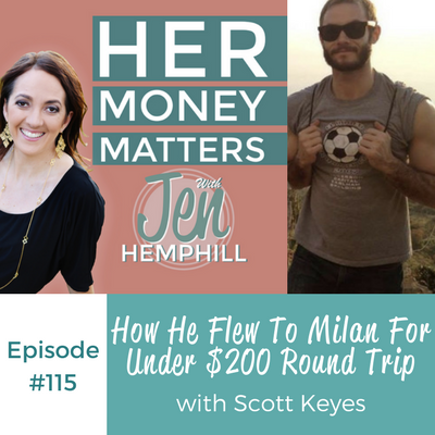 HMM 115: How He Flew To Milan For Under $200 Round Trip With Scott Keyes