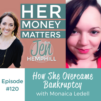 HMM 120: How She Overcame Bankruptcy With Monaica Ledell