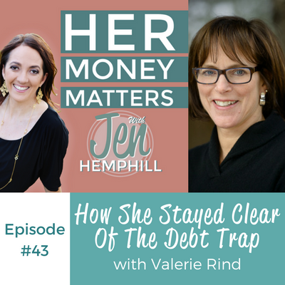 HMM 43: How She Stayed Clear Of The Debt Trap With Valerie Rind
