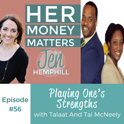 HMM 56:  Playing One's Strengths With Talaat And Tai McNeely