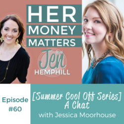 HMM 60: [Summer Cool Off Series] A Chat With Jessica Moorhouse