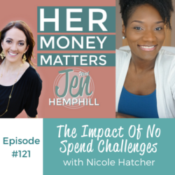 HMM 121: The Impact Of No Spend Challenges With Nicole Hatcher