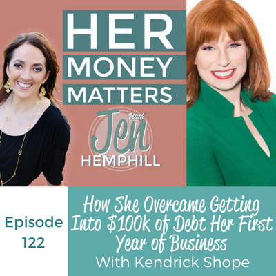 HMM 122: How She Overcame Getting Into $100k of Debt Her First Year of Business With Kendrick Shope