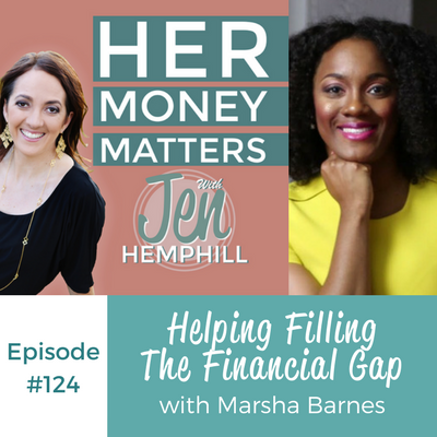 HMM 124: Helping Filling The Financial Gap With Marsha Barnes