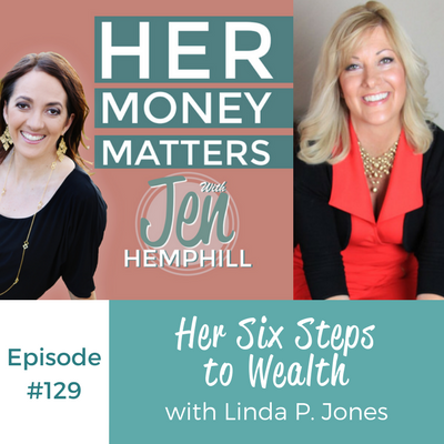 HMM 129: Her Six Steps to Wealth With Linda P. Jones