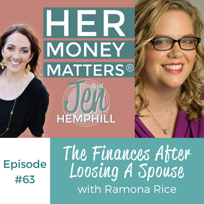 HMM 63: The Finances After Loosing A Spouse With Ramona Rice