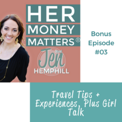 HMM Bonus Episode 3: Travel Tips + Experiences, Plus Girl Talk