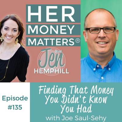 HMM 135: Finding That Money You Didn't Know You Had With Joe Saul-Sehy