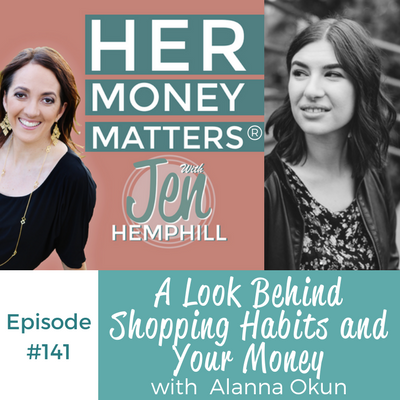 HMM 141: A Look Behind Shopping Habits and Your Money With Alanna Okun