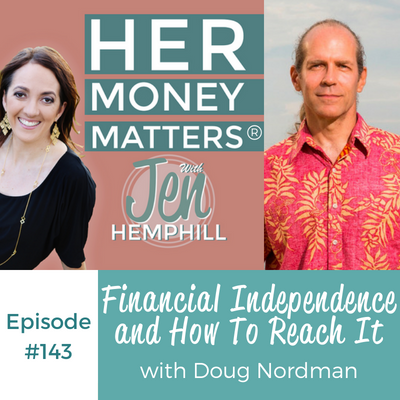 HMM 143: Financial Independence and How To Reach It With Doug Nordman