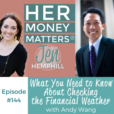 HMM 144: What You Need to Know About Checking the Financial Weather With Andy Wang