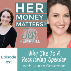 HMM 71: Why She Is A Recovering Spender with Lauren Greutman