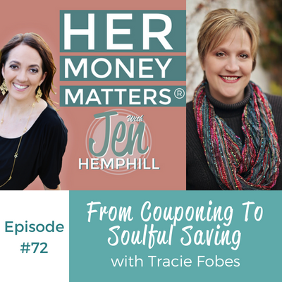 HMM 72: From Couponing To Soulful Saving With Tracie Fobes