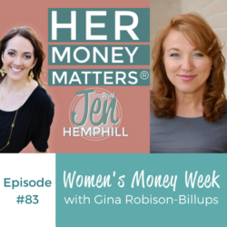 HMM 83: Women's Money Week With Gina Robison-Billups