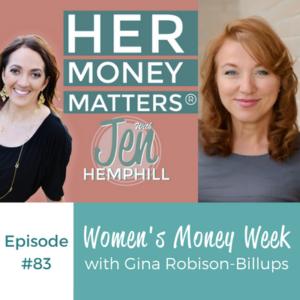 HMM 83: Women's Money Week With Gina Robison-Billups