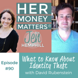 HMM 90: What to Know About Identity Theft with David Rubenstein