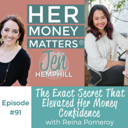 HMM 91: The Exact Secret That Elevated Her Money Confidence With Reina Pomeroy