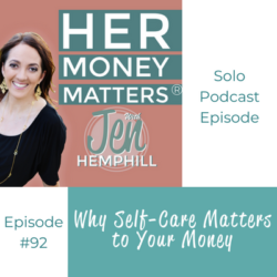 HMM 92: Why Self-Care Matters to Your Money