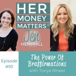 HMM 93: The Power Of Braffirmations With Tonya Rineer