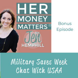 Bonus Episode: Military Saves Week Chat With USAA