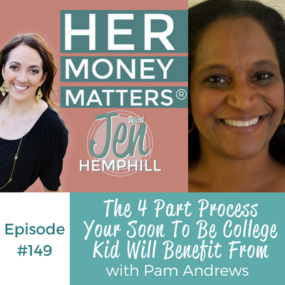HMM 149: The 4 Part Process Your Soon To Be College Kid Will Benefit From With Pam Andrews
