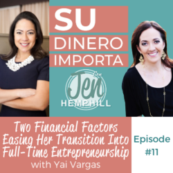 SDI 11: Two Financial Factors Easing Her Transition Into Full-Time Entrepreneurship with Yai Vargas