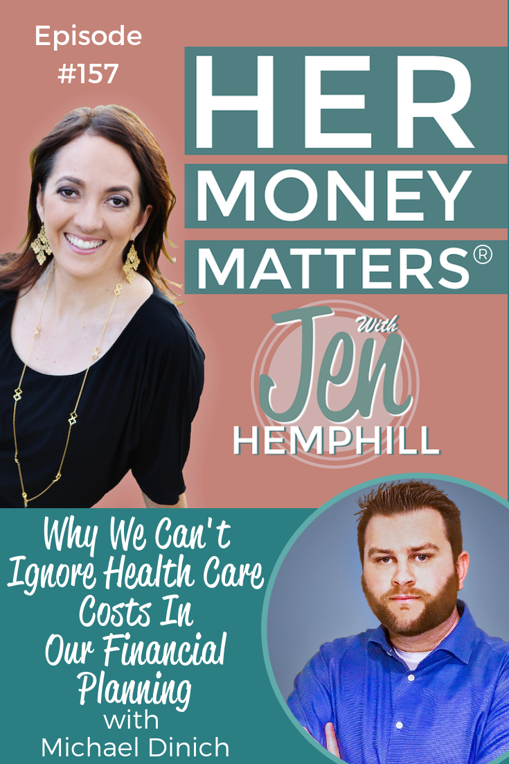 HMM 157: Why We Can't Ignore Health Care Costs In Our Financial Planning With Michael Dinich