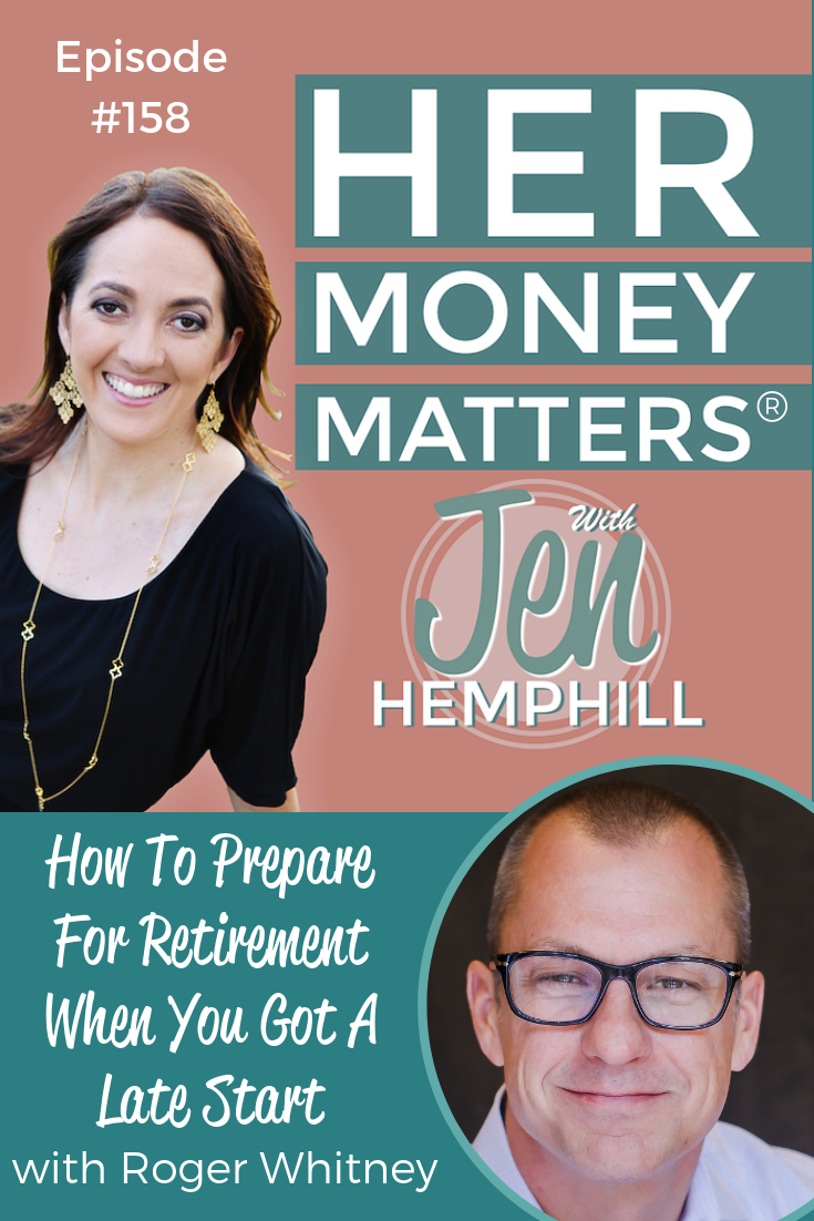 HMM 158: How To Prepare For Retirement When You Got A Late Start With Roger Whitney