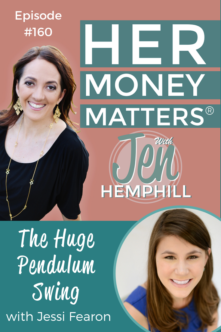 HMM 160: The Huge Pendulum Swing with Jessi Fearon