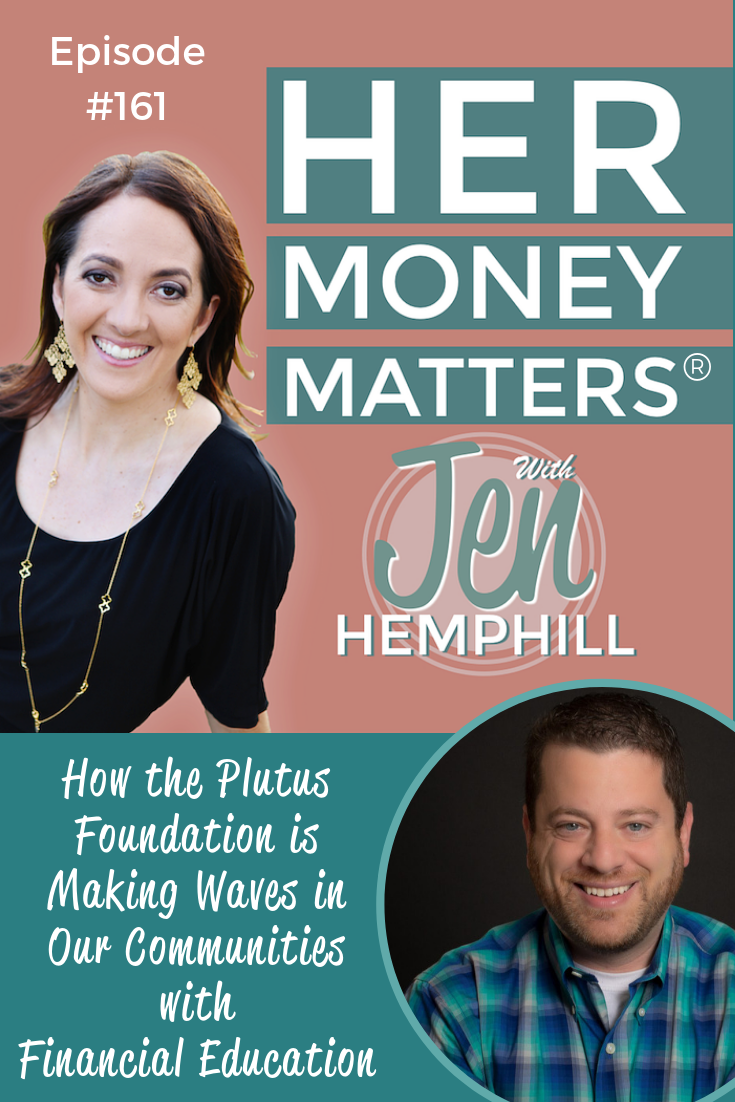 HMM 161: How the Plutus Foundation is Making Waves in Our Communities with Financial Education