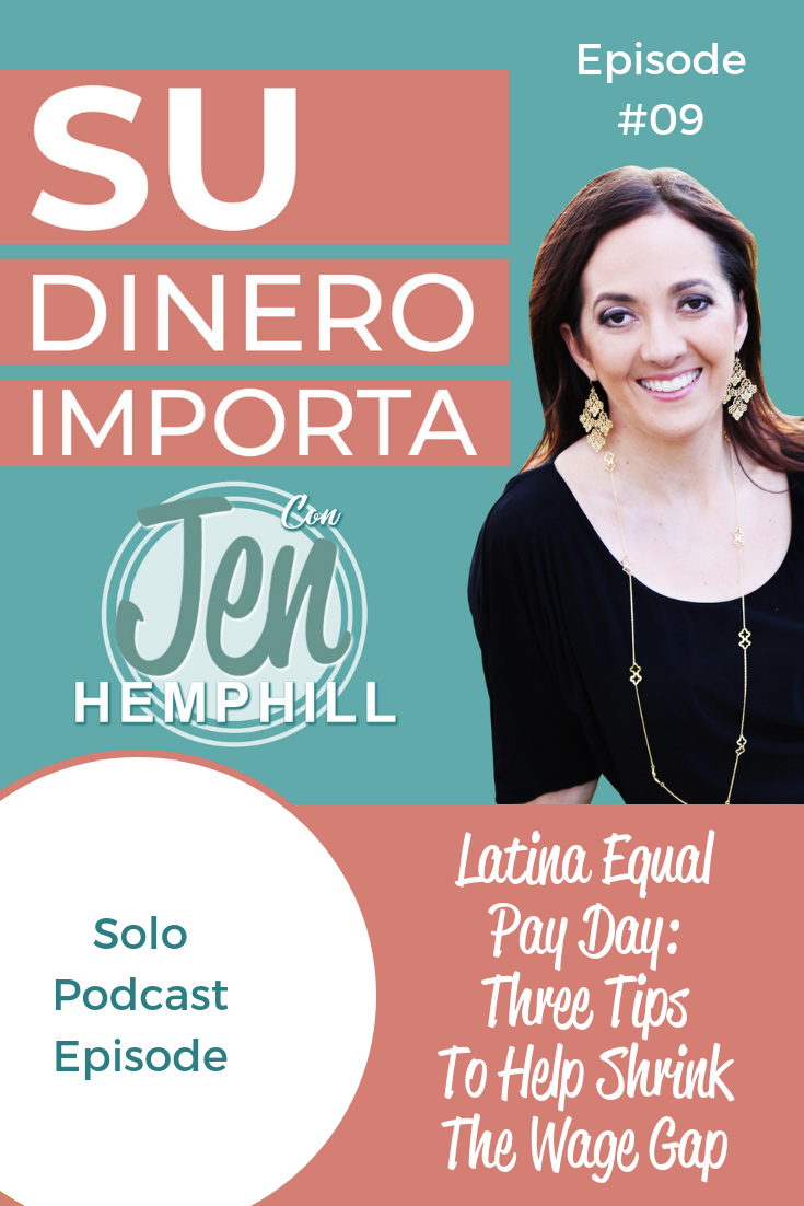 SDI 9: Latina Equal Pay Day: Three Tips To Help Shrink The Wage Gap