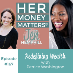 HMM 167: Redefining Wealth with Patrice Washington