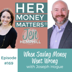 HMM 169: When Saving Money Went Wrong with Joseph Hogue