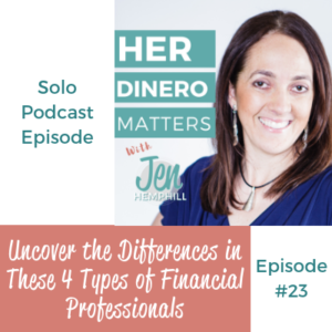 HDM 23: Uncover the Differences in These 4 Types of Financial Professionals