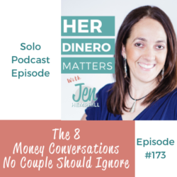 HDM 173: The 8 Money Conversations No Couple Should Ignore