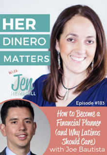 HDM 183: How to Become a Financial Planner (and Why Latinos Should Care) with Joe Bautista